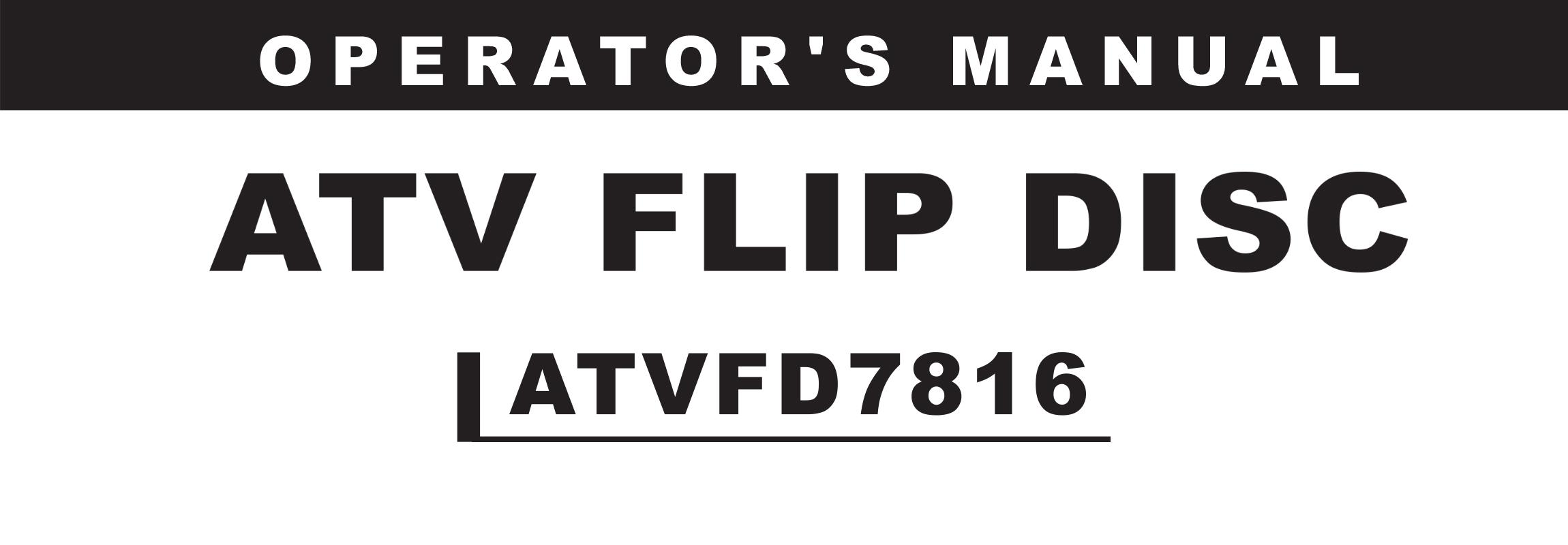 ATV FLIP DISC Owners Manual