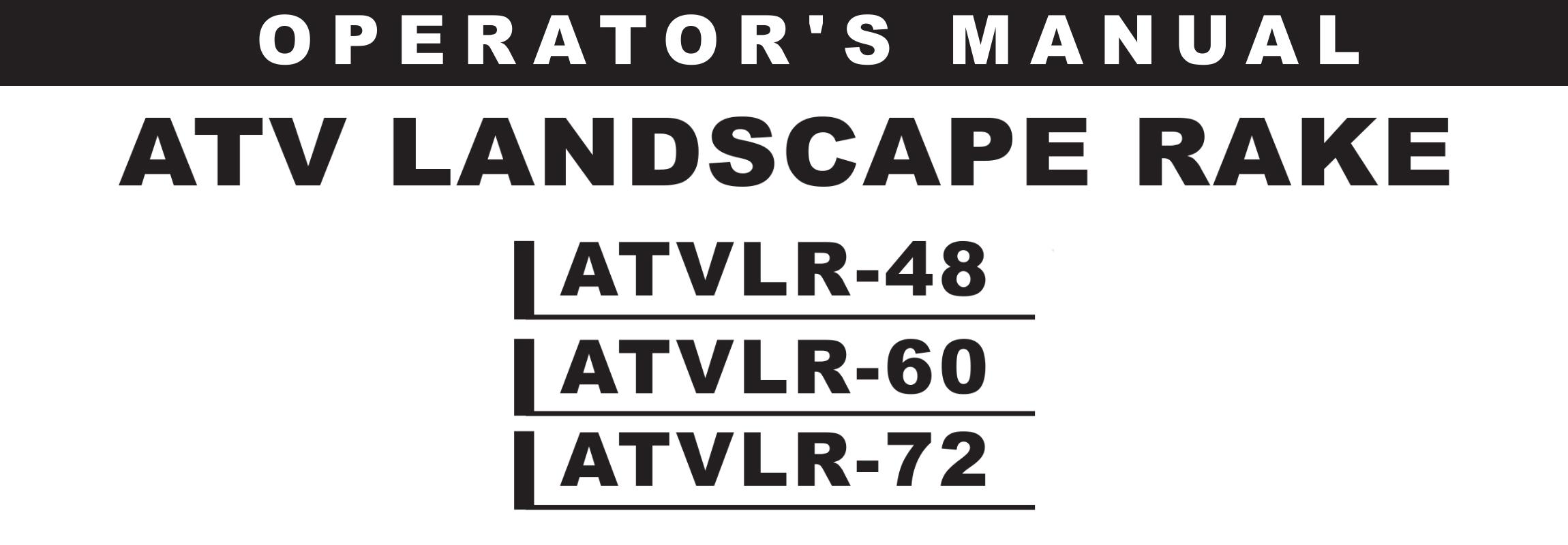 ATVLR-RAKE Series Owners Manual